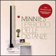 L'esercizio delle distanze - CD Audio di Minnie's