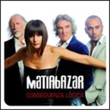 Conseguenza logica - CD Audio di Matia Bazar