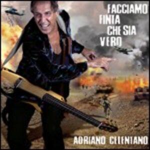 CD Facciamo finta che sia vero di Adriano Celentano
