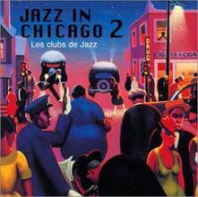 Jazz in Chicago vol.2 - CD Audio