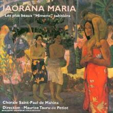 Iaorana Maria. Les Plus Beaux Himene Thaitiens - CD Audio