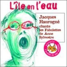 L'le En Leau - CD Audio di Jacques Haurogné