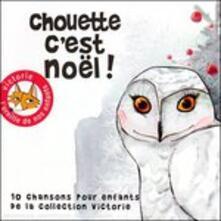 Chouette Cest No'l! - CD Audio