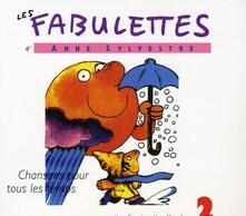 Fabulettes 2 - CD Audio di Anne Sylvestre