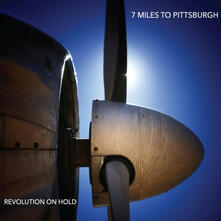 Revolution on Hold - Vinile LP di Seven Miles to Pittsburgh