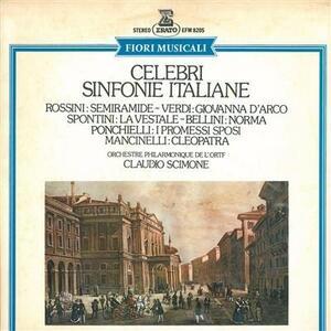 Celebri Sinfonie Italiane - Vinile LP di Gioachino Rossini