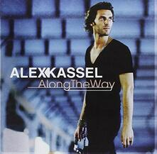 Along the Way - CD Audio di Alex Kassel
