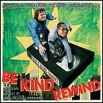 Cover CD Colonna sonora Be Kind Rewind - Gli acchiappafilm