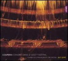 Concert dans le gout theatral - CD Audio di François Couperin,Skip Sempé