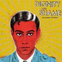 Dignity and Shame - CD Audio di Crooked Fingers