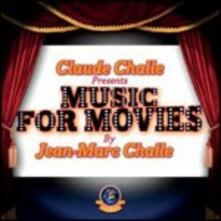 Music for Movies - CD Audio di Claude Challe,Jean-Marc Challe