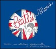 Beatlesmania (Compiled by Béatrice Ardisson) - CD Audio