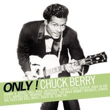 Only Chuck Berry - CD Audio di Chuck Berry