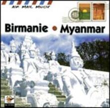 Myanmar. Musica tradizionale birmana - CD Audio