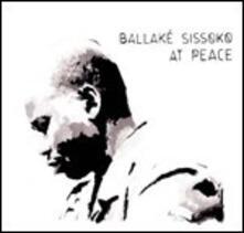 At Peace - Vinile LP di Ballaké Sissoko