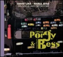 A Different Porgy & Another Bess - CD Audio di Maria João,David Linx,Brussels Jazz Orchestra