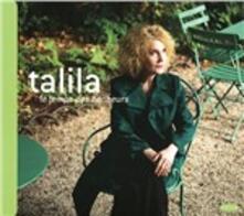 Le temps des bonheurs - CD Audio di Talila
