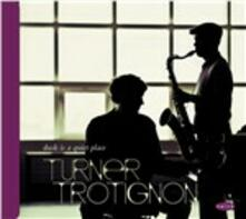 Dusk Is a Quiet Place - CD Audio di Baptiste Trotignon,Mark Turner