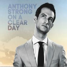 On a Clear Day - CD Audio di Anthony Strong