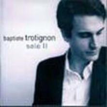 Solo II - CD Audio di Baptiste Trotignon