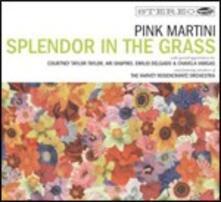 Splendor in the Grass - CD Audio + DVD di Pink Martini