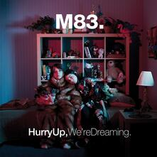 Hurry Up, We're Dreaming - CD Audio di M83