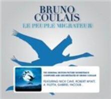 Le Peuple Migrateur (Colonna Sonora) - CD Audio di Bruno Coulais
