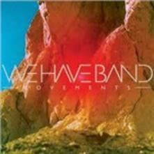Movements - Vinile LP di We Have Band