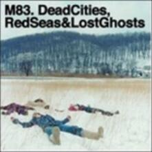 Dead Cities, Red Seas & Lost Ghosts - CD Audio di M83