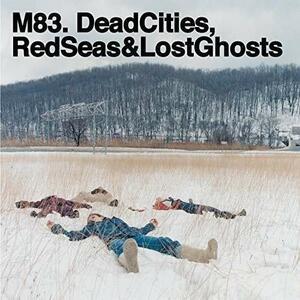 Dead Cities, Red Seas & Lost Ghosts - Vinile LP di M83