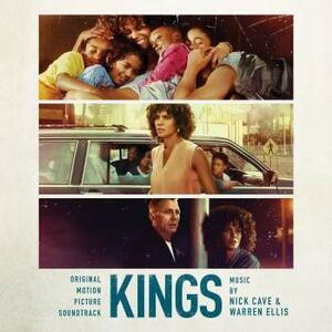 Kings (Colonna Sonora) - Vinile LP di Nick Cave,Warren Ellis