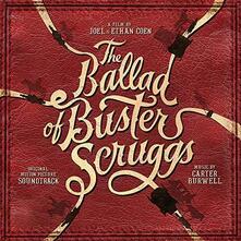 Ballad of Buster Scruggs (Colonna Sonora) - Vinile LP