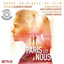Paris est a nous (Colonna Sonora) - Vinile LP