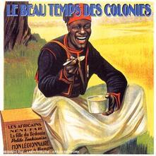 Au Temps des Colonies - CD Audio