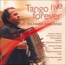 Tango Live Forever - CD Audio di Richard Galliano