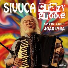 Crazy Groove - CD Audio di Sivuca