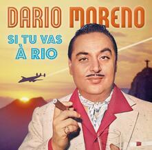 Si tu vas a rio - CD Audio di Dario Moreno
