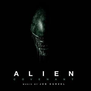 Alien. Covenant (Colonna Sonora) - Vinile LP