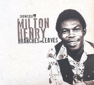 Branches and Leaves - Vinile LP di Milton Henry