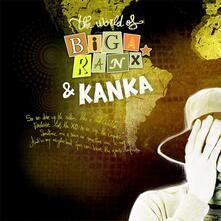 World of Biga Ranx vol.3 - Vinile 7'' di Biga Ranx,Kanka