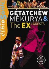 Film Getatchew Mekurya and The Ex + Guests Stéphane Jourdain