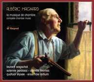 CD Musica da camera Albéric Magnard