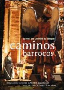 Caminos Barrocos. Le final des Chemins du Baroque - DVD