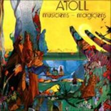 Musiciens Magiciens - Vinile LP di Atoll