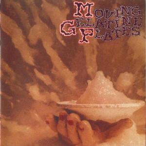 Moving Gelatine - Vinile LP di Moving Gelatine Plates