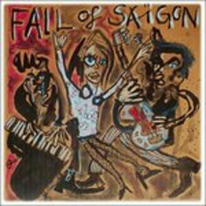 Fall of Saigon 1981-1984 - Vinile LP di Fall of Saigon