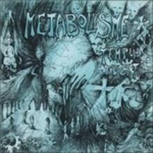 Tempus Fugit - Vinile LP di Metabolisme