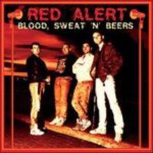 Blood, Sweat'n'beers - Vinile LP di Red Alert