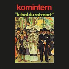 Le bal du rat mort - Vinile LP di Komintern