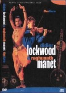 Didier Lockwood & Raghunath Manet. Omkara - DVD
